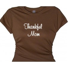 Thankful Mom - Mom T-Shirt